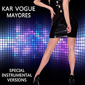 Mayores (Special Instrumental Versions [Tribute To Becky G]) by Kar Vogue