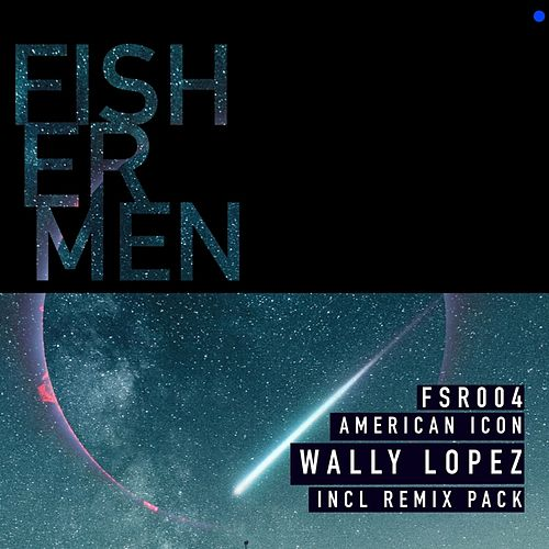 American Icon (Remixes) by Wally Lopez