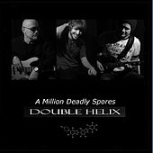 A Million Deadly Spores de Double Helix
