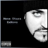 ExNovo by Mene Uturz