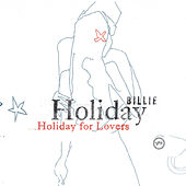 Billie Holiday For Lovers by Billie Holiday