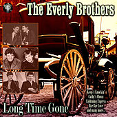 Long Time Gone de The Everly Brothers