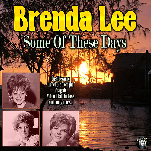 Some Of These Days von Brenda Lee