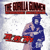 The Ape Tape by The Gorilla Gunmen