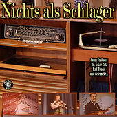 Nichts als Schlager by Various Artists
