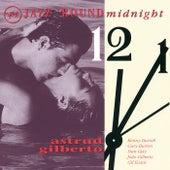 Jazz 'Round Midnight:  Astrud Gilberto di Stan Getz