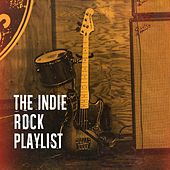 The Indie Rock Playlist by Various Artists