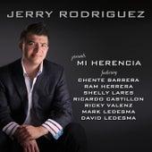 Mi Herencia de Jerry Rodríguez