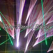 Party Planned Playlist by CDM Project