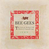 Tales From The Brothers Gibb de Bee Gees