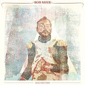Solo Record by Rob Moir