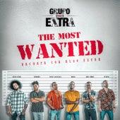 The Most Wanted (Bachata Con Algo Extra) de Grupo Extra