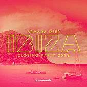 Armada Deep - Ibiza Closing Party 2018 de Various Artists