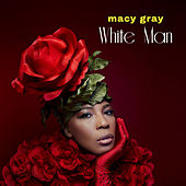 White Man - Single von Macy Gray