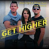 Get Higher by Alex Veith & Oliver Russ