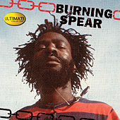 Ultimate Collection:  Burning Spear by Burning Spear