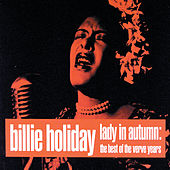 Lady In Autumn: The Best Of The Verve Years by Billie Holiday