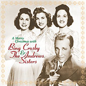 A Merry Christmas With Bing Crosby & The Andrews Sisters (Remastered) de Bing Crosby
