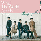 What The World Needs Now von The Gospellers
