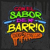 Con El Sabor De Mi Barrio de Sonora 5 Estrellas