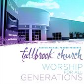 Worship for All Generations (Live) by Fallbrook Church
