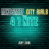 4 1 Nite by Mike Smiff