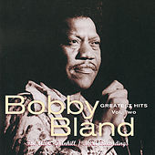 Greatest Hits, Vol. 2:  The ABC-Dunhill / MCA Recordings by Bobby Blue Bland