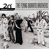 20th Century Masters: The Millennium Collection: Best Of The Flying Burrito Brothers by The Flying Burrito Brothers