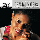 20th Century Masters: The Millennium Collection: Best Of Crystal Waters by Various Artists