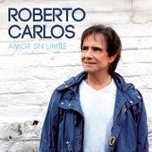 Amor Sin Límite (Deluxe) de Roberto Carlos