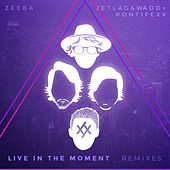 Live in the Moment (Remixes) de Zeeba