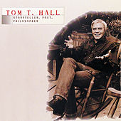 Tom T. Hall - Storyteller, Poet, Philosopher von Tom T. Hall