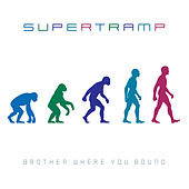Brother Where You Bound (Remastered) di Supertramp