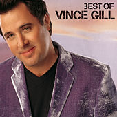 Best Of by Vince Gill
