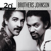20th Century Masters: The Millennium Collection: Best Of Brothers Johnson by Various Artists