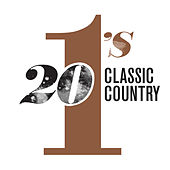 20 #1's: Classic Country (Reissue) by Various Artists