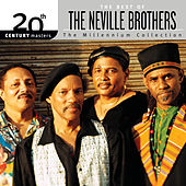 20th Century Masters : The Best Of The Neville Brothers (The Millennium Collection) by The Neville Brothers