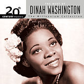 20th Century Masters: The Best Of Dinah Washington - The Millennium Collection by Dinah Washington
