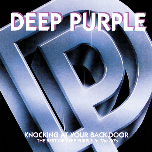 Knocking At Your Back Door:  The Best Of Deep Purple In The 80's von Deep Purple