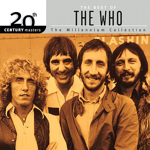 20th Century Masters: The Millennium Collection: Best Of The Who by The Who