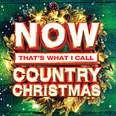 NOW That's What I Call Country Christmas by Various Artists