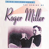 King Of The Road: The Genius Of Roger Miller de Roger Miller