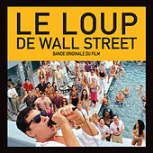 Le Loup De Wall Street de Various Artists