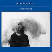 Sunday Song by James Houlahan