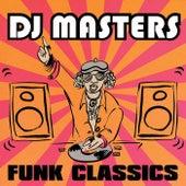 D.J. Masters: Funk Classics de Various Artists