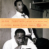 Alone Together: The Best Of The Mercury Years by Max Roach