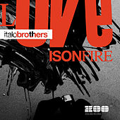 Love Is On Fire von ItaloBrothers