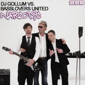 Narcotic de DJ Gollum