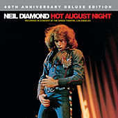 Hot August Night (40th Anniversary Deluxe Edition) de Neil Diamond