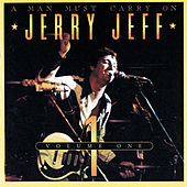 A Man Must Carry On (Vol. 1 / Live) de Jerry Jeff Walker